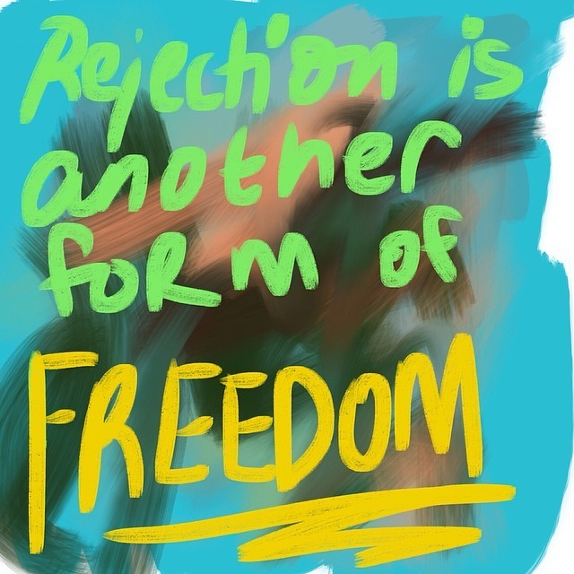 Rejection is another form of freedom #rejection #freedom #creativity #artprize #proposal #gallery #imakewhatiwants